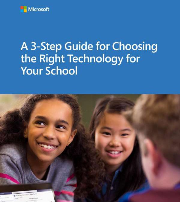 3 Step 20guide 20for 20choosing 20the 20right 20technology 20for 20your 20school Thumb.jpg